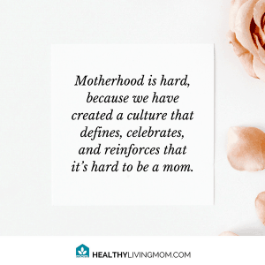 Motherhood is hard is a culture that we've created. #mommemes #itshardbeingamom