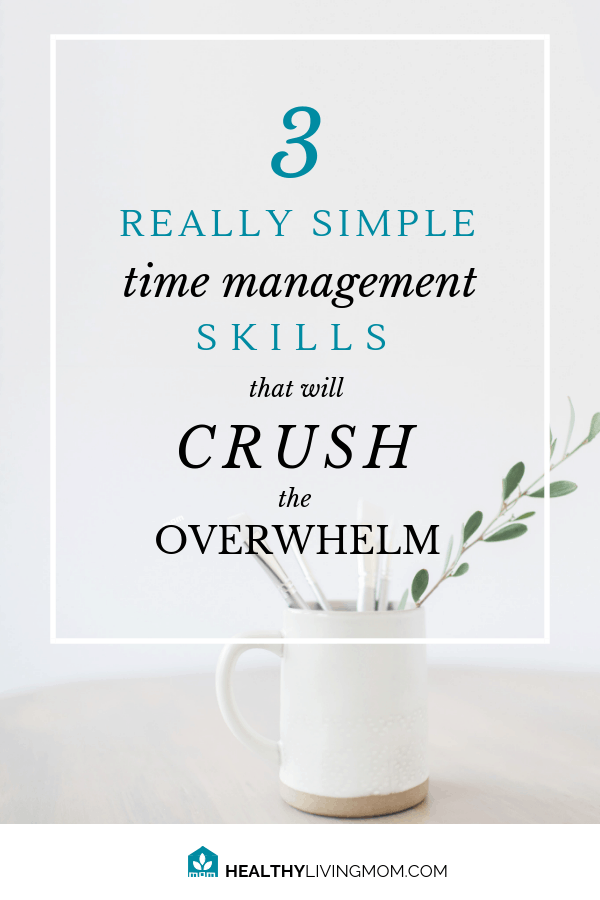 Feel like you never get ahead on those things you have to do? Start getting to what you want to do using these 3 simple time management skills.