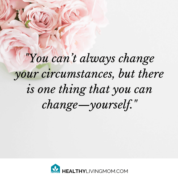 When you feel like life is disappointing, sometimes the best thing you can do is change yourself.