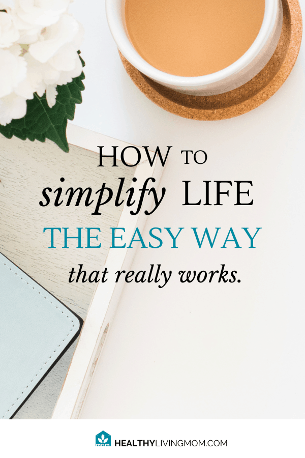 Are you tired of trying all the mom tips and tricks life hacks that promise they'll show you how to be a great mom—but they don't end up really simplifying your life at all? Yeah, it's exhausting. I know, because I did it too. Then I discovered the secret—how to simplify life the easy way that really works. #simplifylife