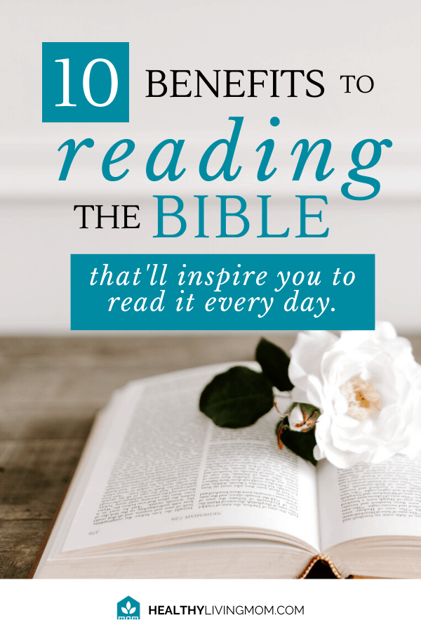 You know you should read the bible—but you never have enough time. Here's 10 benefits to reading the bible that'll inspire you—to read the bible every day.